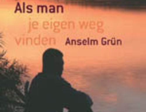 Als man je eigen weg vinden, Anselm Grun